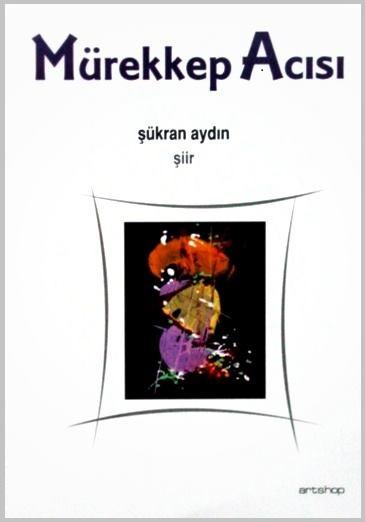 Mürekkep-Acısı-Şiir-Kitabı Mürekkep Acısı ve Hissedilenler 2 Mürekkep Acısı