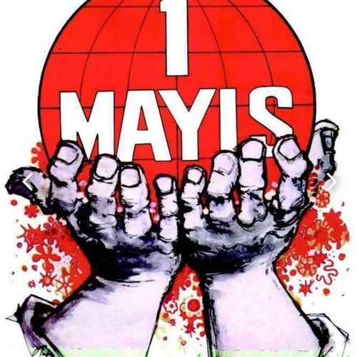 1-mayis-onur-taylan-afisi-e1619907313286 1 Mayıs Çok Mayıs Gün